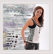 Arianne Lee - Regaining Colour - Amazon.com Music