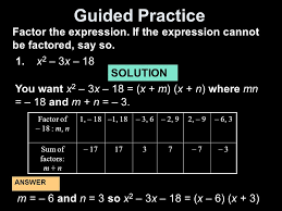 guided practice factor the expression if the expression cannot be factored say so