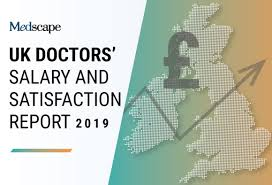 Medical Income Limits 2019 Chart Uk Doctors Salary And Satisfaction Report 2019