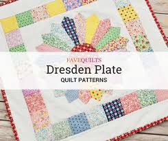 Dresden Plate Quilt Pattern Mesmerizing 48 Dresden Plate Quilt Patterns FaveQuilts