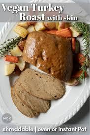 vegan turkey roast shreddable seitan