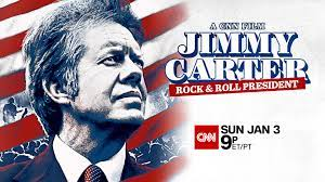 JIMMY CARTER, ROCK and ROLL PRESIDENT ...