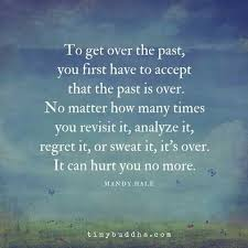 Letting Go Of The Past Quotes 2 Amazing Pin By Toni R Tarna On Affirmations Pinterest Affirmation