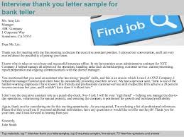 After Interview Thank You Letter Sample Bank Teller