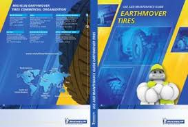 Michelin Tire Inflation Chart Earthmover Tires Use And Maintenance Guide Michelin By