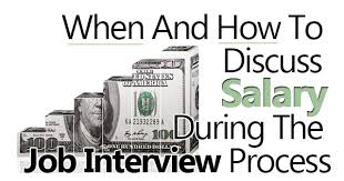 wage negotiations process how to discuss salary during the job interview process