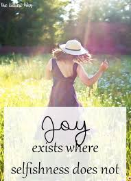 Christian Quotes On Selfishness Best of Day 24 On My Journey To Joy Journaling Bible And Scriptures