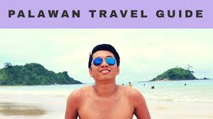 quick travel guide to palawan philippines