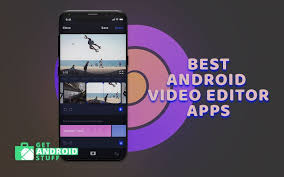 11 best android video editor app for