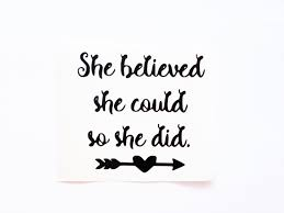 She Believed She Could So She Did Decal Inspirational Decals Vinyl Wall Stickers Removable Wallpaper Laptop Sticker Laptop Decal