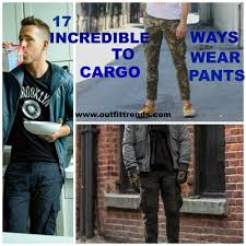 Pants Shirt Cargo Pants Outfits For Men 17 Ways To Wear Cargo Pants