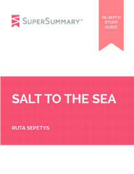 salt to the sea essay topics supersummary ruta sepetys salt to the sea