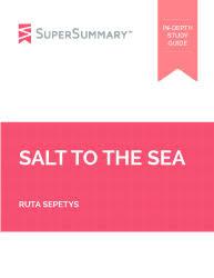 salt to the sea essay topics supersummary ruta sepetys salt to the sea