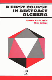 A First Course In Abstract Algebra Solutions Welcome To Narosa Publishing House