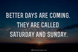 Weekend Quotes Best Happy Weekend Quotes SayingImages