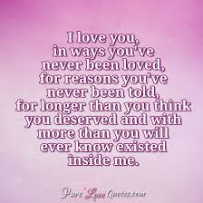 Reasons Why I Love You Quotes Classy I Love You In Ways You've Never Been Loved For Reasons You've