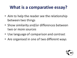 comparative essays what is a comparative essay aim to help the what is a comparative essay