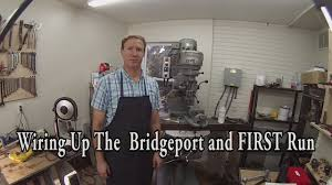 bridgeport mill wiring and first run! youtube Bridgeport Milling Machine Wiring Diagram bridgeport mill wiring and first run! bridgeport milling machine circuit diagram