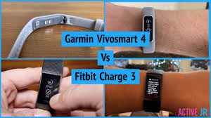 Fitbit Charge 3 Vs Garmin Vivosmart 4 The Battle Of The Fitness Trackers