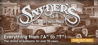 snyder s antique auto parts model a ford and model t ford parts 50 years of service model