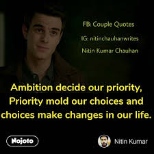 Openpoetry Ambition Decide Our Priority Priority English Quote