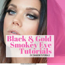 gold and black smokey eye tutorials best gold and black eye shadow looks the blessed beauty