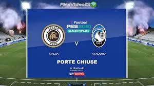 Pes 2021 Serie A • Spezia Vs Atalanta | Porte Chiuse • (8° Giornata) -  YouTube