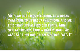 Childhood Dreams Quotes Best of Dream Wallpaper Inspiring Quote