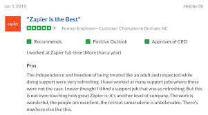 in looking at the glassdoor reviews for these teams people frequently cite the amazing team cultures for example most zapier employees note how much they