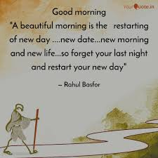 Good Morning A Beautiful Quotes Writings By Rahul Basfor