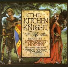 the kitchen knight a tale of king arthur