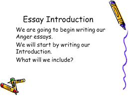 anger essay plan step by step guide essay introduction we are  2 essay introduction