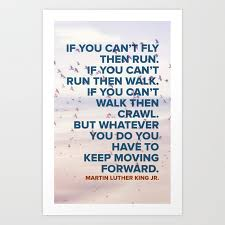 Quotes On Moving Forward Inspirational Quote Keep Moving Forward Martin Luther King Art Print By Sarahleibowitz