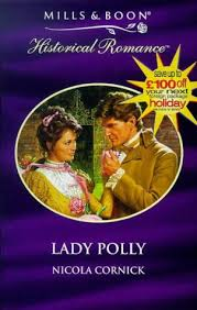 Lady Polly (Mills & Boon Historical): Amazon.co.uk: Cornick, Nicola:  9780263817966: Books