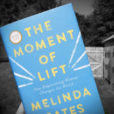 The Moment of Lift by Melinda Gates ...