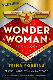 check out new book wonder w psychology and my essay on  check out new book wonder w psychology and my essay on marston and wertham