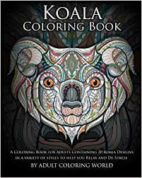 amazon koala coloring book a coloring book for s containing 20 koala designs in a variety of styles to help you relax and de stress