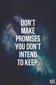 40 Best Promise Quotes To Remind You To Always Keep Your Word And Beauteous Promise Quotes