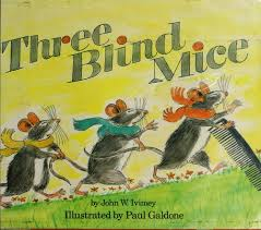 cover of the plete story of the three blind mice john william ivimey