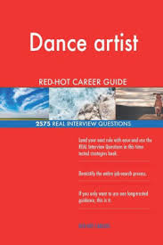 Interview Question What Do You Do For Fun Dance Artist Red Hot Career Guide 2575 Real Interview Questions Paperback