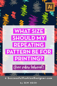 Textile Repeat Size Chart What Size Should A Repeating Pattern Be For Printing