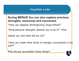 screening brief intervention and referral to treatment 1 roy e negotiate a plan during menus you can also explore previous strengths resources and successes have