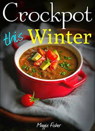 Image result for crockpot winter meals