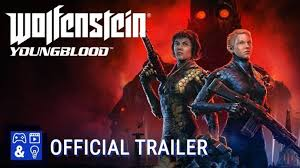 Youngblood Wolfenstein Youngblood Official Launch Trailer