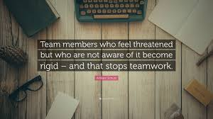 teamwork office wallpaper. Fine Office William Schutz Quote U201cTeam Members Who Feel Threatened But Are Not  Aware Of Intended Teamwork Office Wallpaper