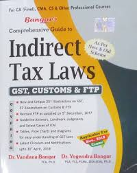 Gst Charts For May 2018 Bangars Comprehensive Guide To Indirect Tax Laws Gst