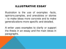 example of an illustration essay  socialsci coobtain illustrative essay is the use of examples facts opinions samples   example of an illustration essay