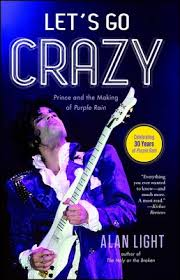 Lets Go Crazy Book By Alan Light Official Publisher