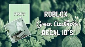 Roblox Green Aesthetic Decal Ids