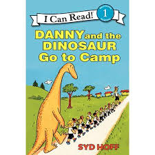 Danny And The Dinosaur Danny And The Dinosaur Go To Camp